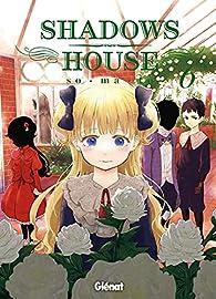 Shadows house, tome 6 par  So-ma-to