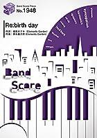 バンドスコアピースBP1948 Re:birth day / Roselia ~「BanG Dream! ガールズバンドパーティ!」より (Band Score Piece)