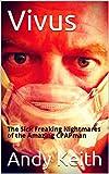 Vivus: The Sick Freaking Nightmares of the Amazing CPAPman (Vivus1) (English Edition)