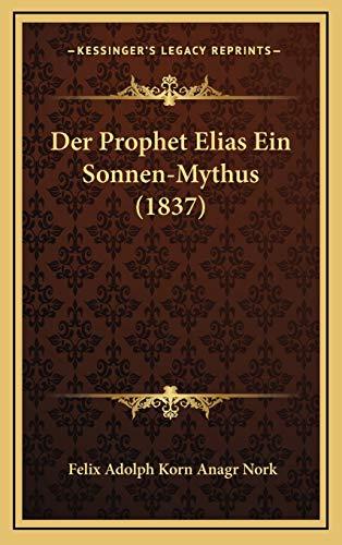 Prophet Elias Ein Sonnen-Mythus (1837)