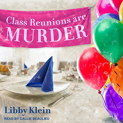 Class Reunions Are Murder audiobook cover art