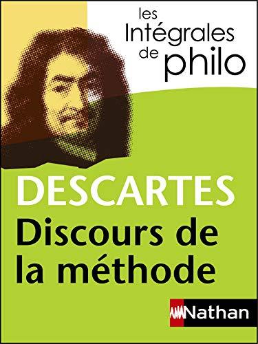 Intégrales de Philo - DESCARTES, Discours de la méthode (Les intégrales)