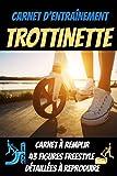 Carnet d'entrainement trottinette:43 figures freestyle à reproduire-carnet de suivi entraînement-carnet du rider: trottinette enfant-freestyle ... skate-tricks skateboard-board skateboard