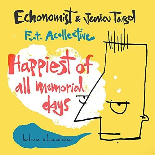 Echonomist & Jenia Tarsol feat. Acollective