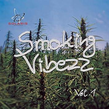 Smoking Vibezz, Vol.1