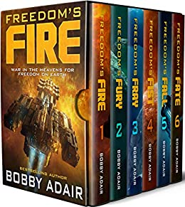 Freedom's Fire Box Set: The Complete Military Space Opera Series (Books 1-6) by [Bobby Adair]