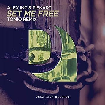 Set Me Free (Tomio Remix)