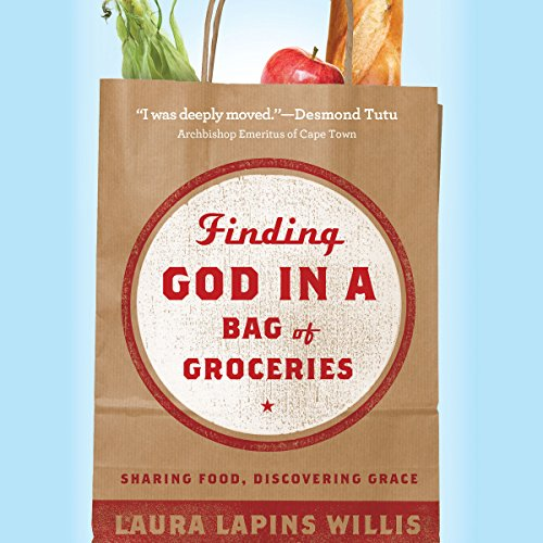 Finding God in a Bag of Groceries  By  cover art