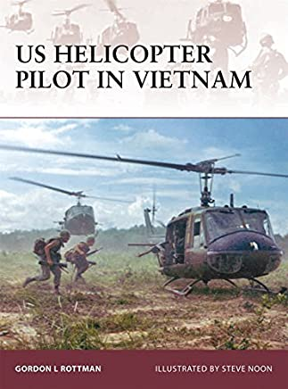 US Helicopter Pilot in Vietnam (Warrior) by Gordon L. Rottman (2008-06-17)