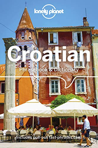 Compare Textbook Prices for Lonely Planet Croatian Phrasebook & Dictionary 4 Edition ISBN 9781786575548 by Lonely Planet,Ivetac, Gordana,Ivetac, Ivan