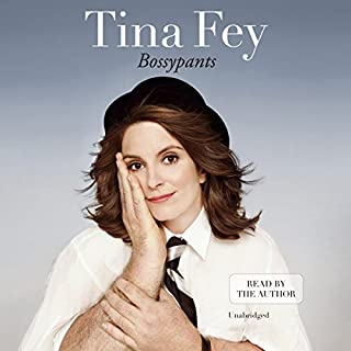 Bossypants                   Written by:                                                                                                                                 Tina Fey                               Narrated by:                                                                                                                                 Tina Fey                      Length: 5 hrs and 32 mins     351 ratings     Overall 4.6