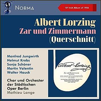 "Albert Lorzing: Zar und Zimmermann (Querschnitt) (10"" Album of 1956)"