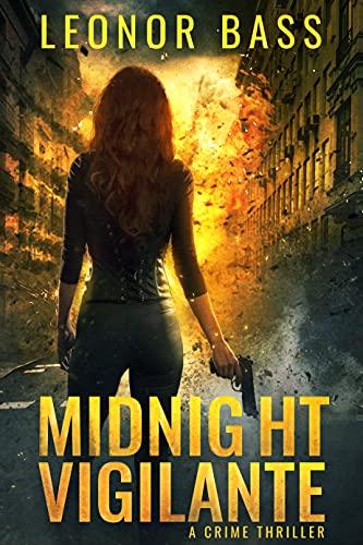 Midnight Vigilante by [Leonor Bass]