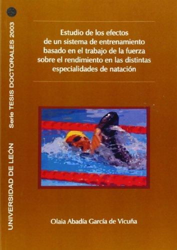 Estudio de los efectos de un sistema de entrenamiento basado en el rodaje de la fuerza sobre el rendimiento en los distintas especialidades de natación