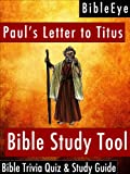 Paul's Letter to Titus: Bible Trivia Quiz & Study Guide (BibleEye Bible Trivia Quizzes & Study Guides Book 17) (English Edition)