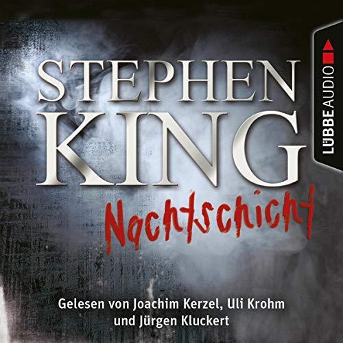 Nachtschicht     20 Erzählungen              De :                                                                                                                                 Stephen King                               Lu par :                                                                                                                                 Jürgen Kluckert,                                                                                        Joachim Kerzel,                                                                                        Uli Krohm                      Durée : 15 h et 48 min     Pas de notations     Global 0,0