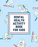 Dental Health Activity Book For Kids: Growing Up - Facts Of Life - Beginners Ages 2-8 - Tooth Fairy Coloring Page
