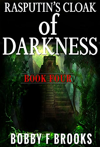 RASPUTIN'S CLOAK OF DARKNESS: BOOK FOUR (RASPUTIN'S CLOAD OF DARKNESS 4) (English Edition)
