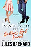 Never Date Your Brother's Best Friend (English Edition)