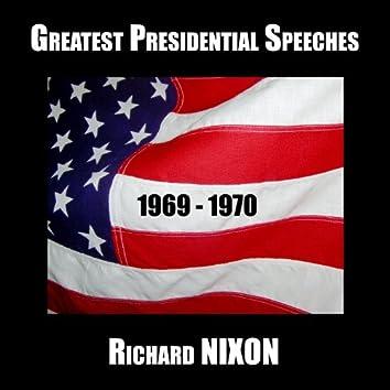 Greatest Presidential Speeches : Richard M. Nixon 1969 - 1970
