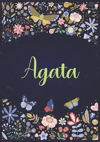 Agata: Taccuino A5   Nome personalizzato Agata   Regalo di compleanno per moglie, mamma, sorella, figlia ...   Design: giardino   120 pagine a righe, piccolo formato A5 (14.8 x 21 cm)