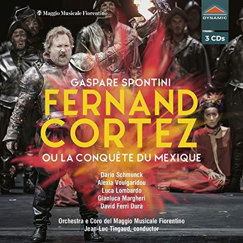 Fernand Cortez Ou la Conquete du Mexique