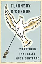 By Flannery O'Connor - Everything That Rises Must Converge