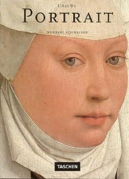 Paperback L'art du portrait : Les plus grandes oeuvres européennes 1420-1670 [French] Book