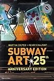 Subway art - 25th anniversary