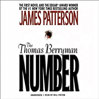 The Thomas Berryman Number                   By:                                                                                                                                 James Patterson                               Narrated by:                                                                                                                                 Will Patton                      Length: 6 hrs and 38 mins     124 ratings     Overall 2.8