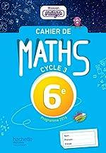 Cahier de maths Mission Indigo 6e - éd. 2017 - Mathématiques de Christophe Barnet