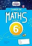Cahier de maths Mission Indigo 6e - Mathématiques