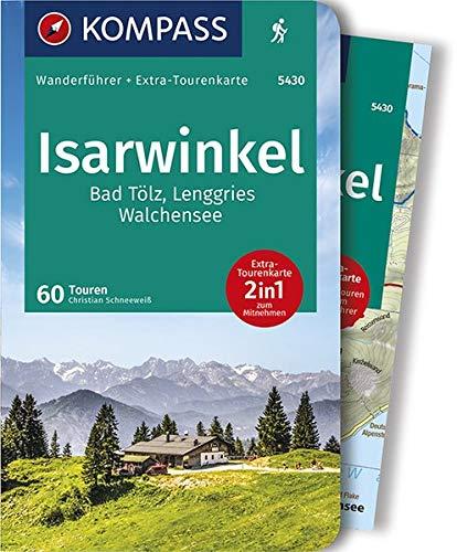 KOMPASS Wanderführer Isarwinkel, Bad Tölz, Lenggries, Walchensee: Wanderführer mit Extra-Tourenkarte 1:40.000, 60 Touren, GPX-Daten zum Download