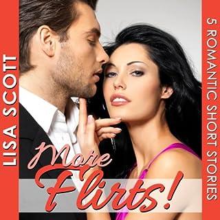 More Flirts! 5 Romantic Short Stories audiobook cover art