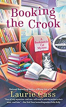 Booking the Crook (A Bookmobile Cat Mystery Book 7) by [Laurie Cass]