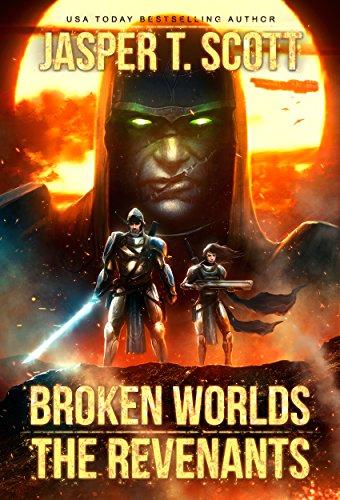 Broken Worlds (Book 2): The Revenants (English Edition)