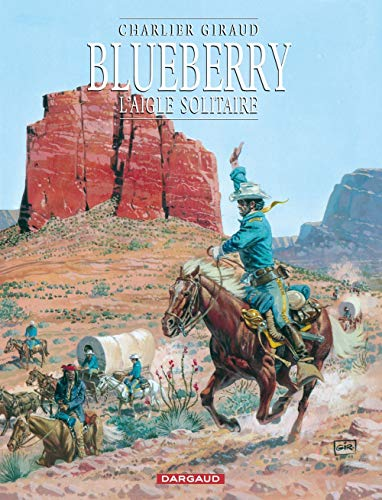 Blueberry, tome 3 : L'Aigle solitaire