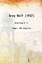 Grey Wolf (1937) 1937 [Hardcover]