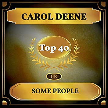 Some People (UK Chart Top 40 - No. 25)