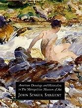 American Drawings in the Metropolitan Museum of Art Volume 3: John Singer Sargent by Herdrich Stephanie L. Weinberg H. Barbara (2000-09-10) Hardcover