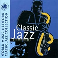 Rough Guide To Classic Jazz
