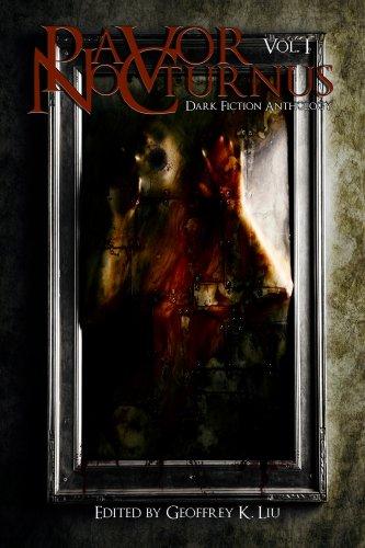 Pavor Nocturnus: Dark Fiction Anthology (Volume 1) (Pavor Nocturnus Dark Fiction Anthology) (English Edition)