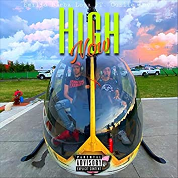 High Now (feat. Guille Loya)