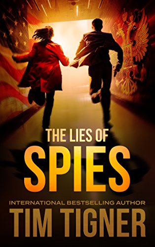 The Lies of Spies: (Kyle Achilles, Book 2)