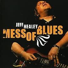 jeff healey mess of blues