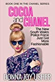 Cocoa and Chanel (The Chanel Series, Band 1)