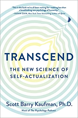 Transcend: The New Science of Self-Actualization (English Edition)