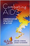 Combating AIDS: Communication Strategies in Action
