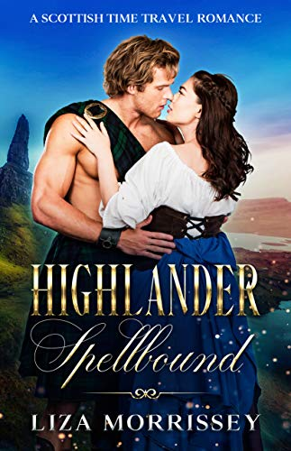 Highlander Spellbound: A Scottish Time Travel Romance (English Edition)