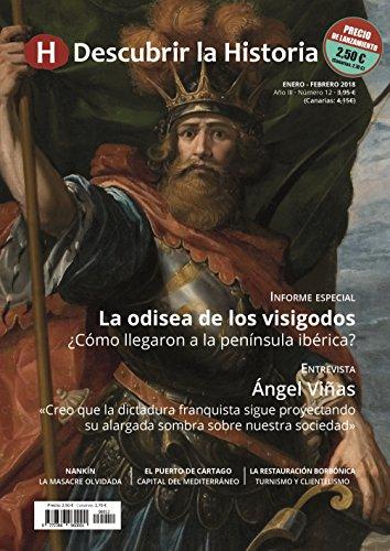 Descubrir la historia. La Odisea de los Visigodos - Número 12